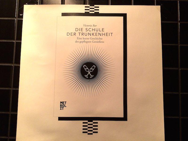 buch-die-schule-der-trunkenheit-victoria-bar-berlin