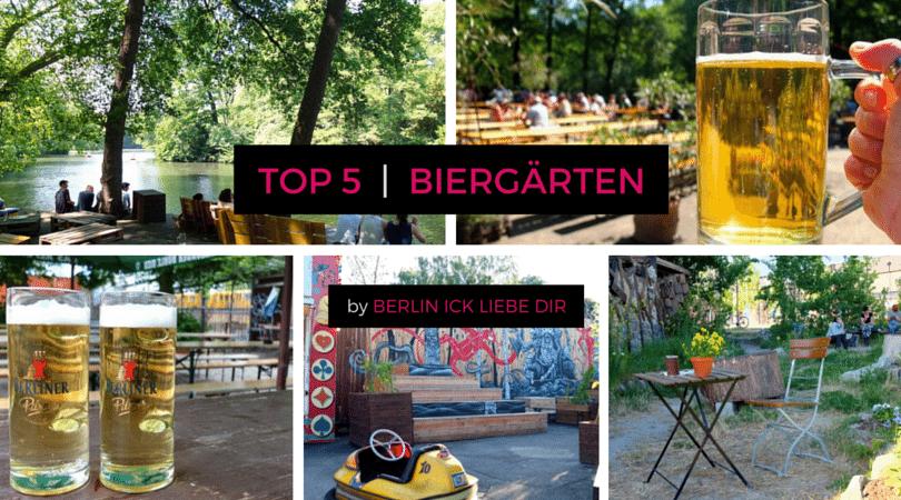 top 5 bierg rten in berlin berlin ick liebe dir. Black Bedroom Furniture Sets. Home Design Ideas