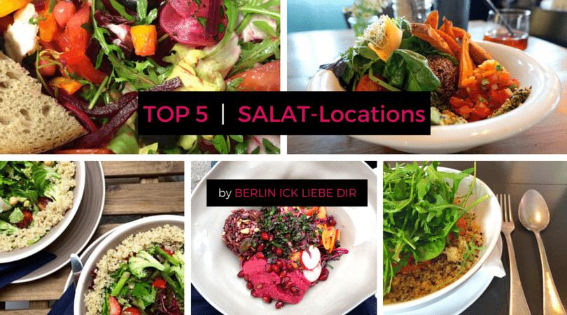 berlin top 5 salat locations. Black Bedroom Furniture Sets. Home Design Ideas