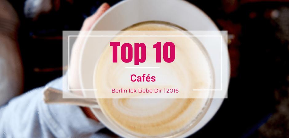berlin-cafe-top-10-2016