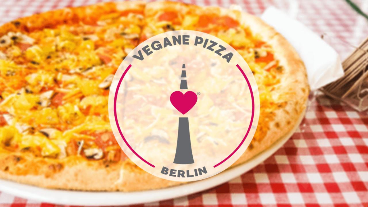 Vegane Pizza in Berlin | Hier gibt es die besten Pizzen der Stadt